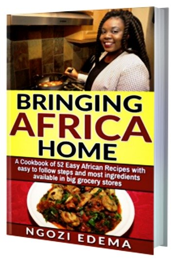 Bring Home Africa Cookbook - Authentic African Recipes